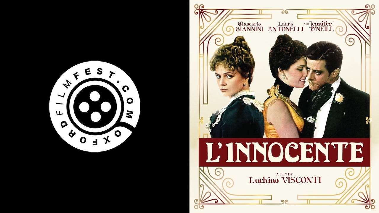 OXFORD FILM FESTIVAL presents L'INNOCENTE