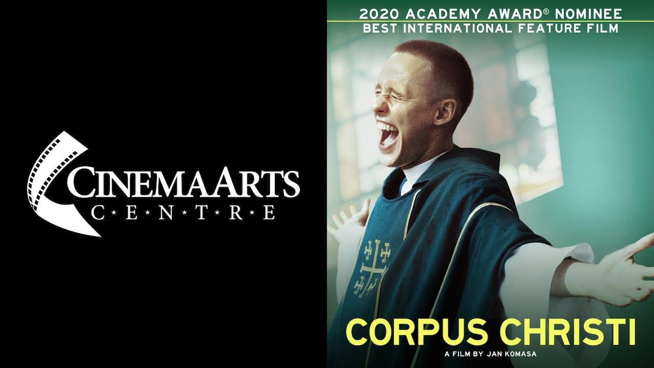 CINEMA ARTS CENTRE presents CORPUS CHRISTI