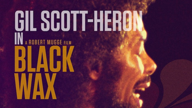 Black Wax: Gil Scott-Heron