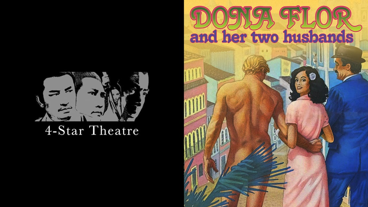 4-STAR THEATRE - DONA FLOR AND HER TWO HUSBANDS