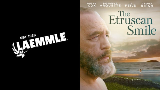 LAEMMLE THEATRES present THE ETRUSCAN SMILE