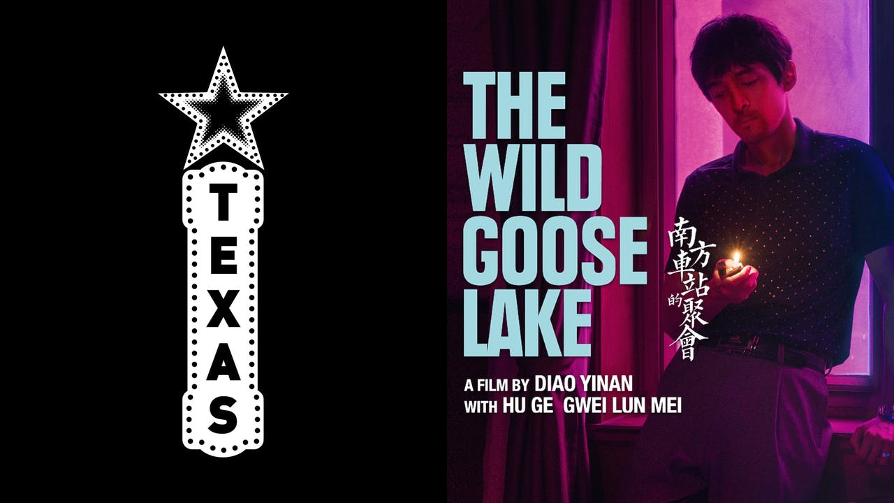 TEXAS THEATRE presents THE WILD GOOSE LAKE