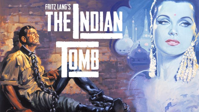 Fritz Lang's The Indian Tomb