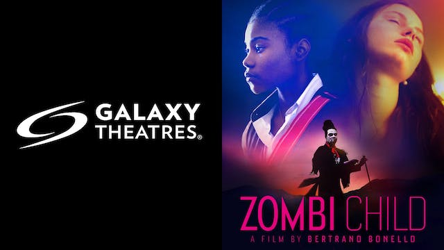 GALAXY THEATRES present ZOMBI CHILD