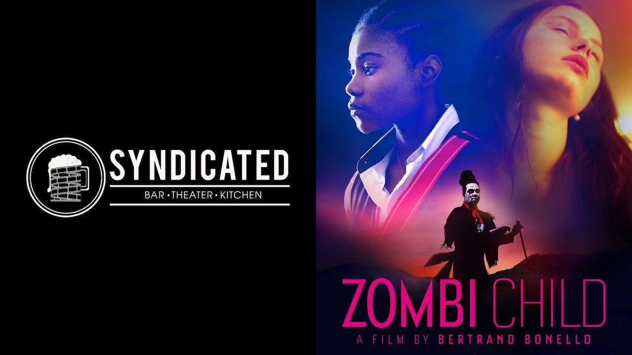 SYNDICATED presents ZOMBI CHILD