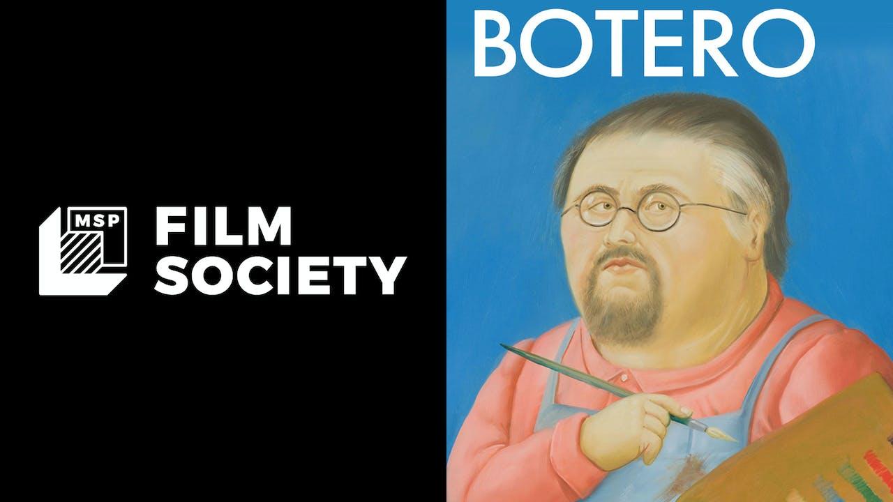 MSP FILM SOCIETY presents BOTERO