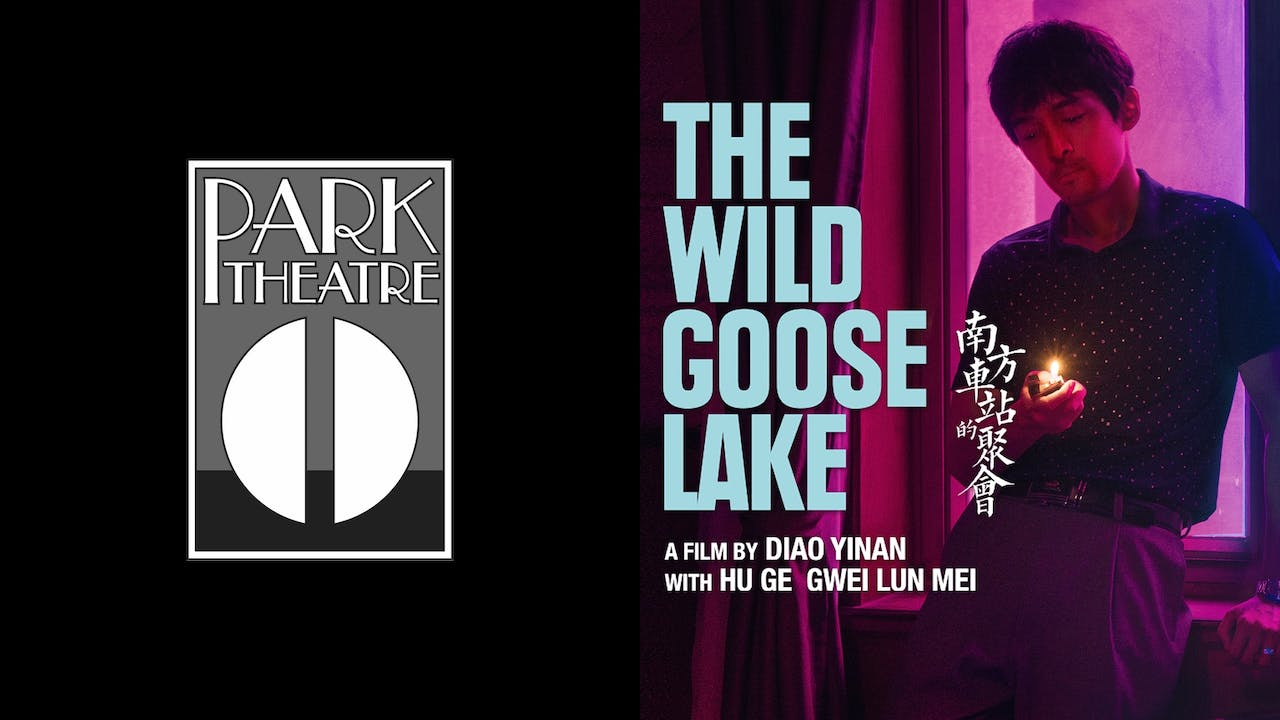 THE PARK THEATRE presents THE WILD GOOSE LAKE