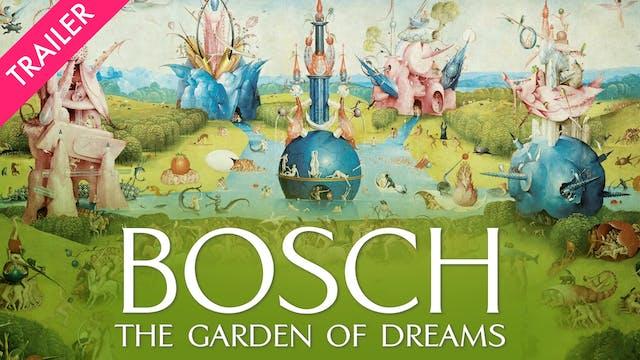 Bosch: The Garden of Dreams - Trailer