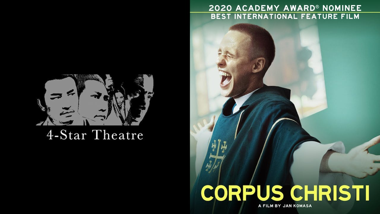 4-STAR THEATRE presents CORPUS CHRISTI