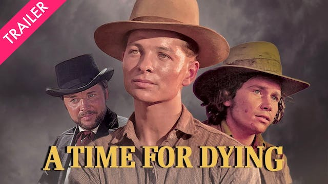 A Time for Dying - Trailer