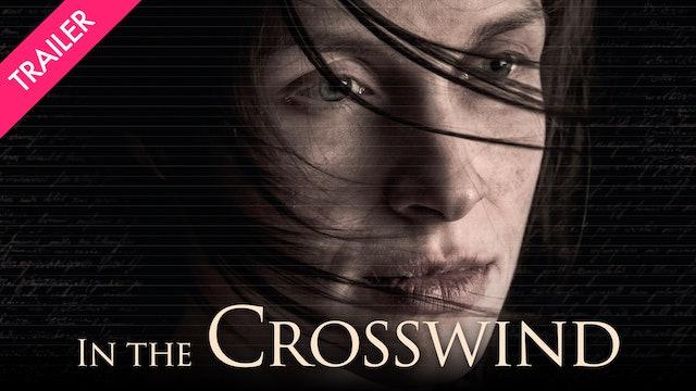 In the Crosswind – Trailer