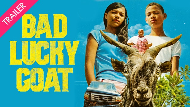 Bad Lucky Goat - Trailer