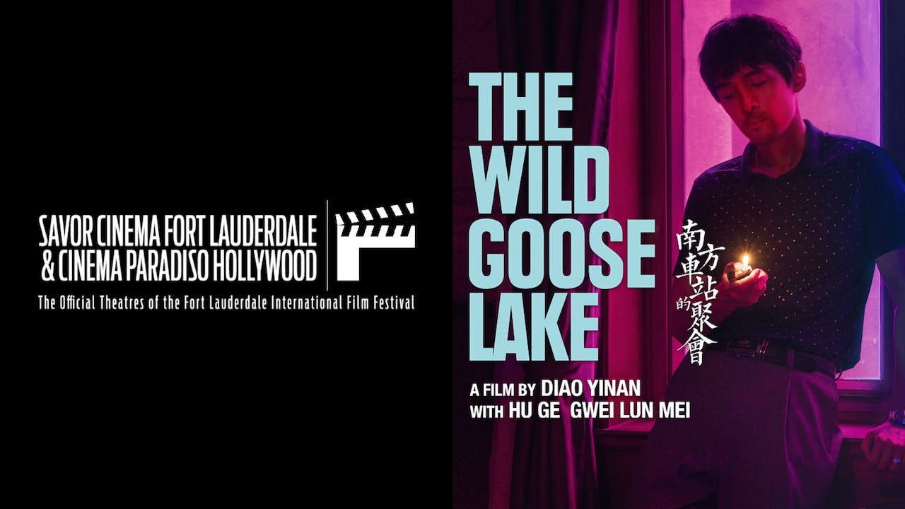 FORT LAUDERDALE IFF presents THE WILD GOOSE LAKE