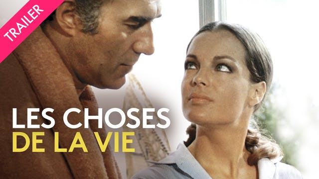 Les Choses de la vie - Trailer