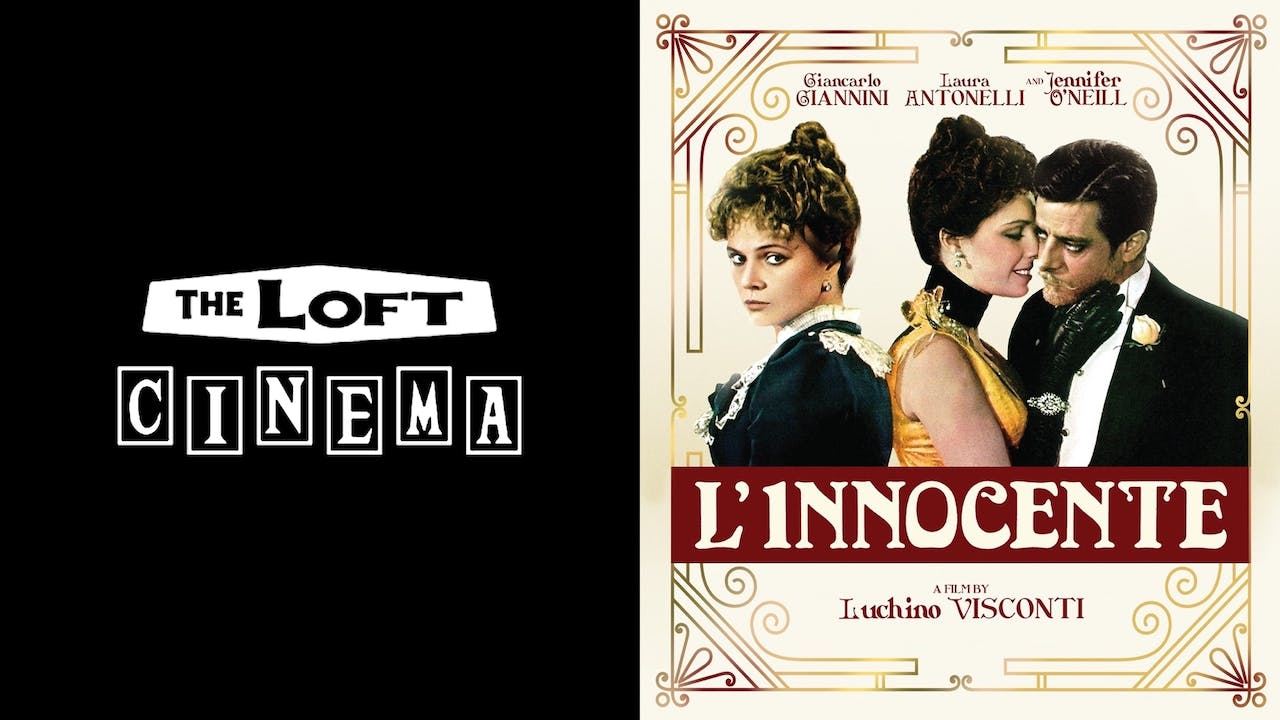 THE LOFT CINEMA presents L'INNOCENTE
