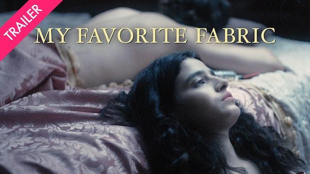 My Favorite Fabric - Trailer