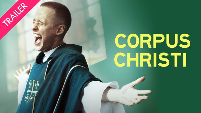 Corpus Christi - Trailer