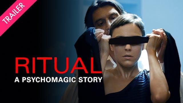 Ritual: A Psychomagic Story - Trailer