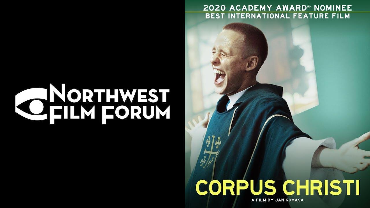 NORTHWEST FILM FORUM presents CORPUS CHRISTI