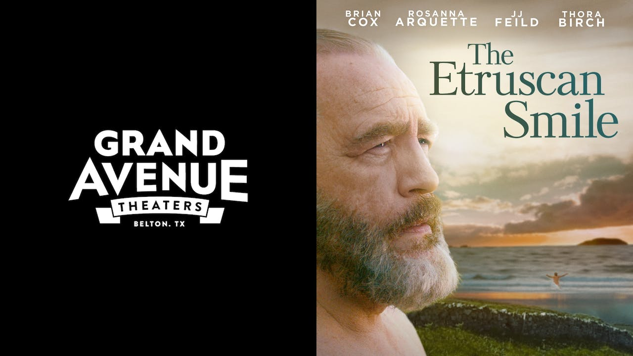 GRAND AVENUE THEATERS presents THE ETRUSCAN SMILE