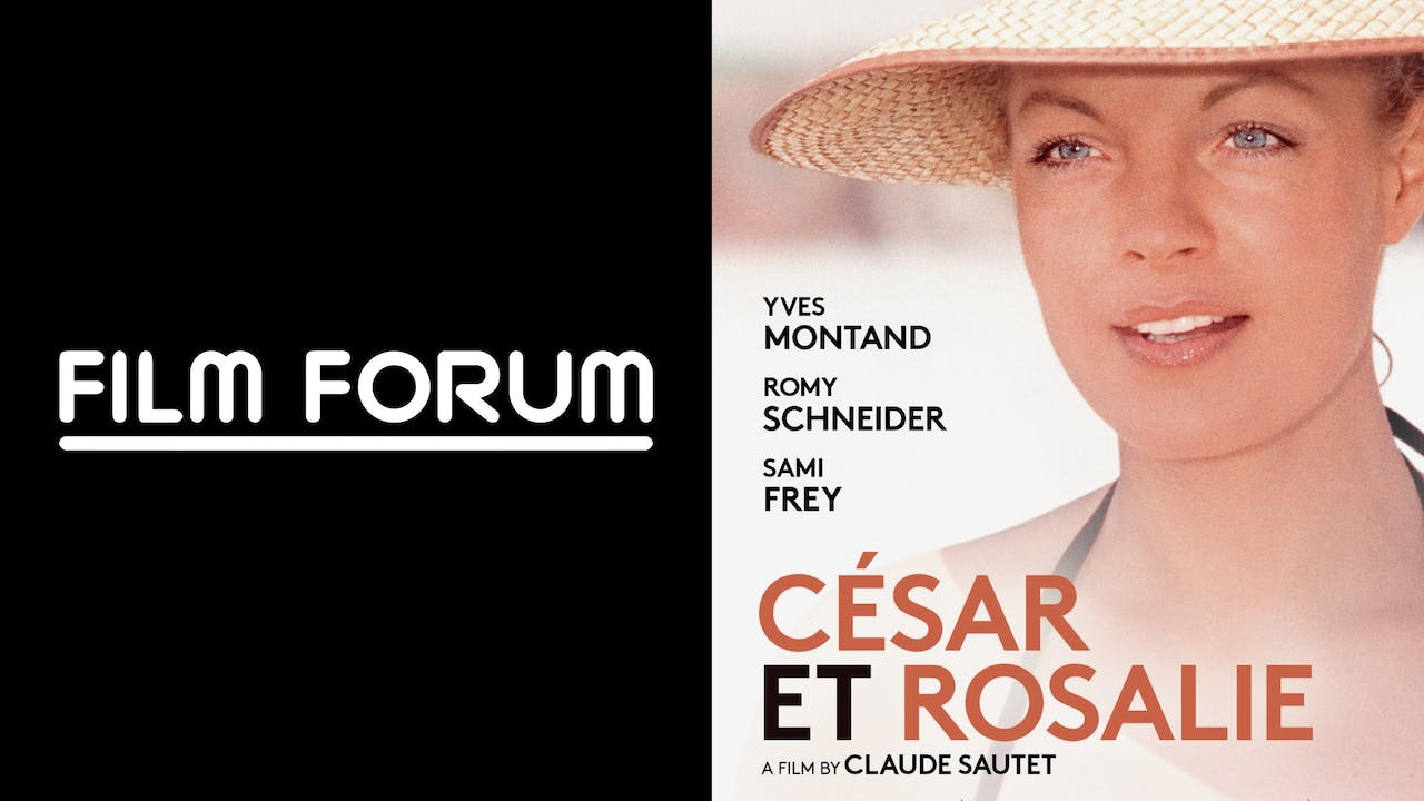 FILM FORUM presents CESAR ET ROSALIE