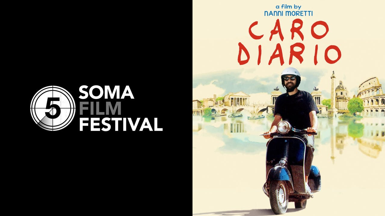 SOMA FILM FESTIVAL presents CARO DIARIO