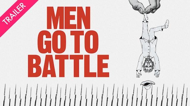 Men Go To Battle - Trailer
