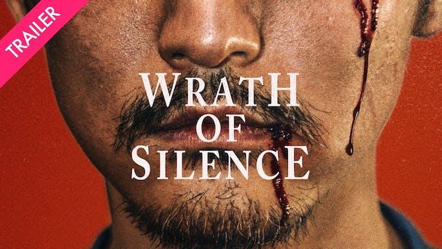 Wrath of Silence - Trailer