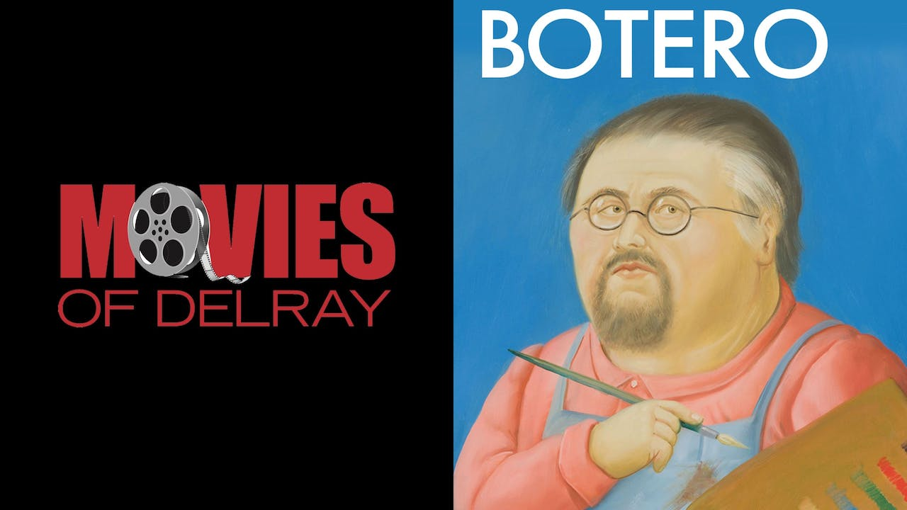 MOVIES OF DEL RAY presents BOTERO