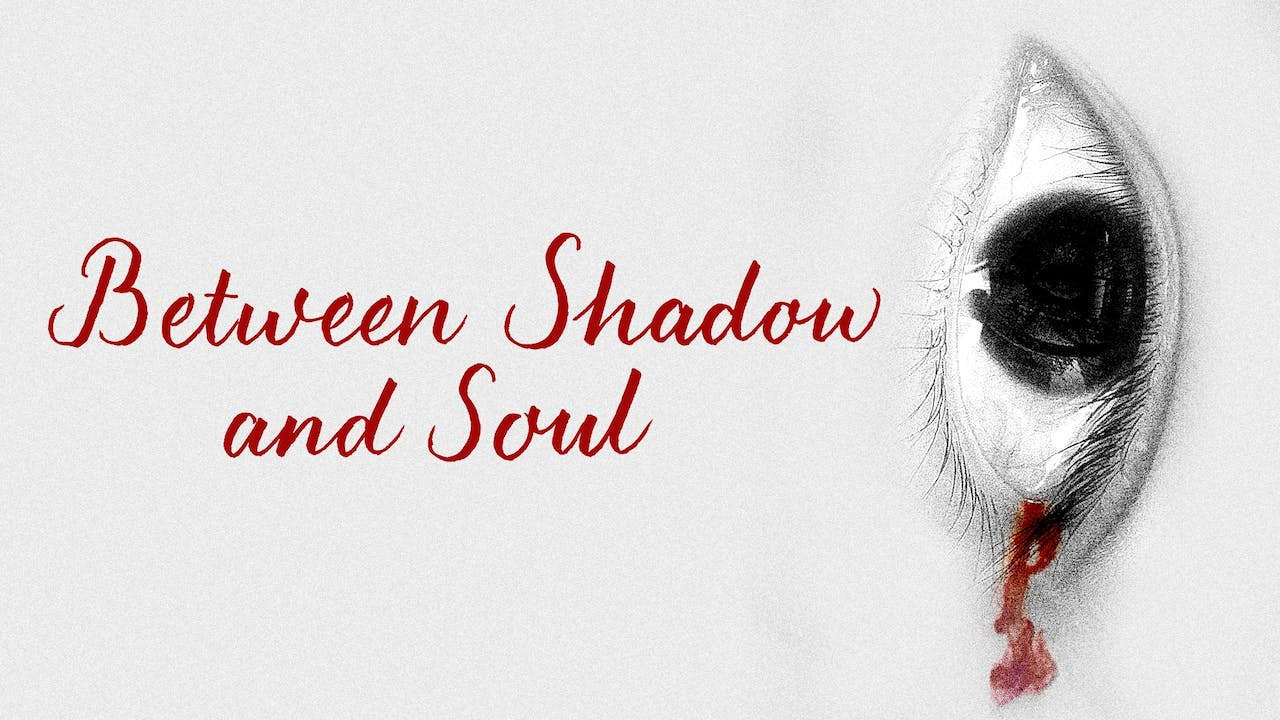 TAMPA THEATRE presents BETWEEN SHADOW AND SOUL