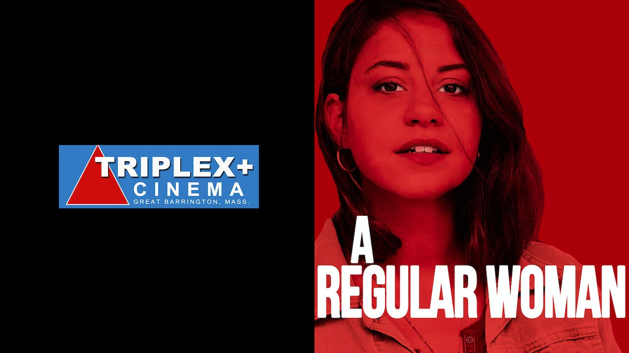 TRIPLEX CINEMA presents A REGULAR WOMAN