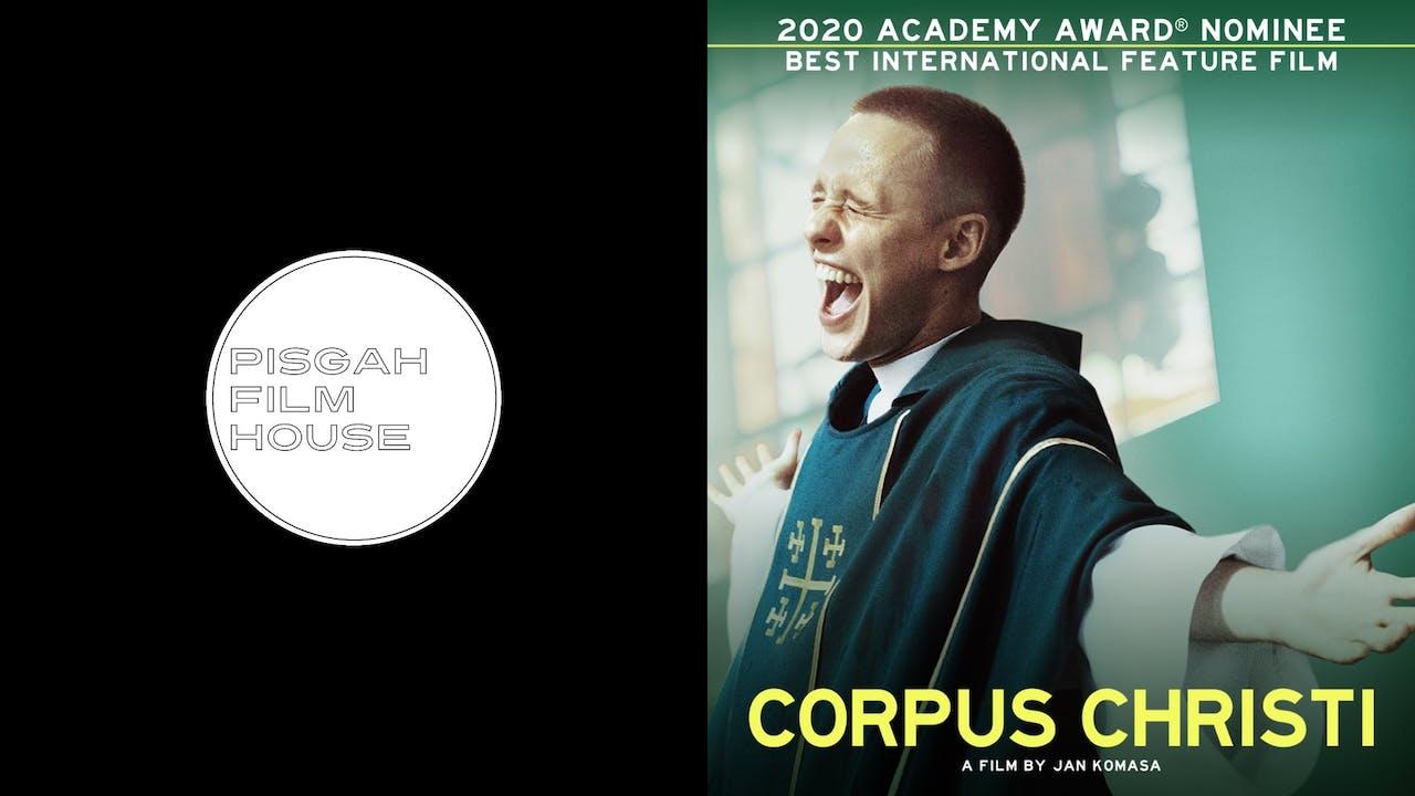 PISGAH FILM HOUSE presents CORPUS CHRISTI
