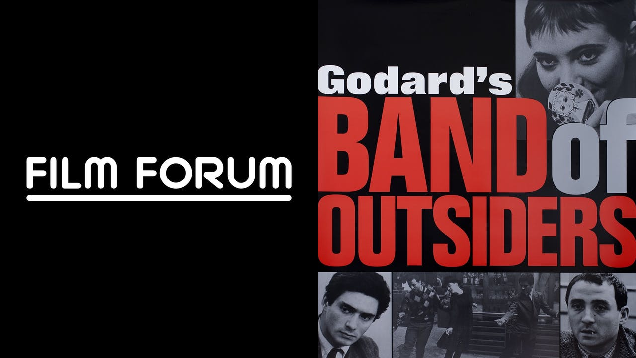 FILM FORUM presents BAND OF OUTSIDERS