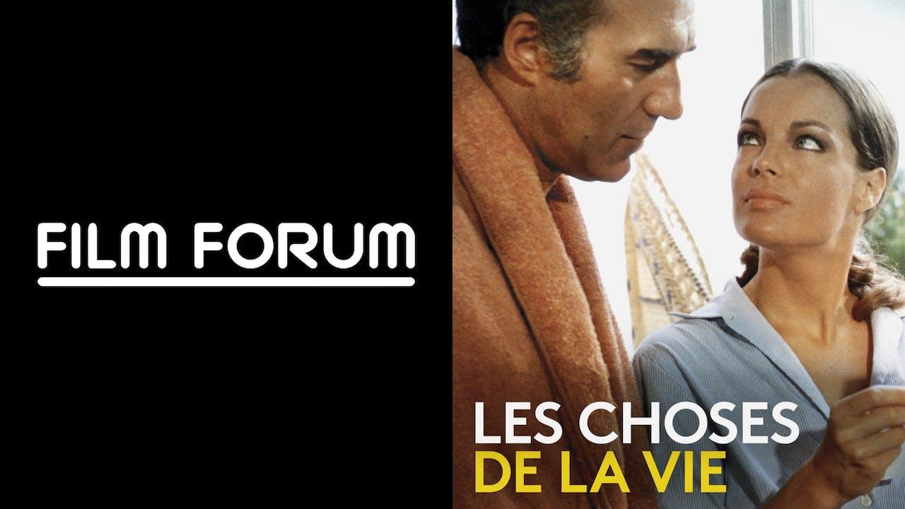 FILM FORUM presents LES CHOSES DE LA VIE