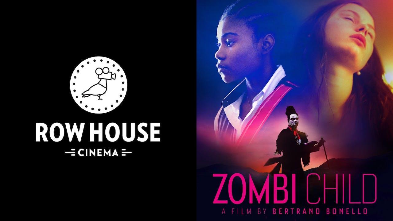 ROW HOUSE CINEMA presents ZOMBI CHILD