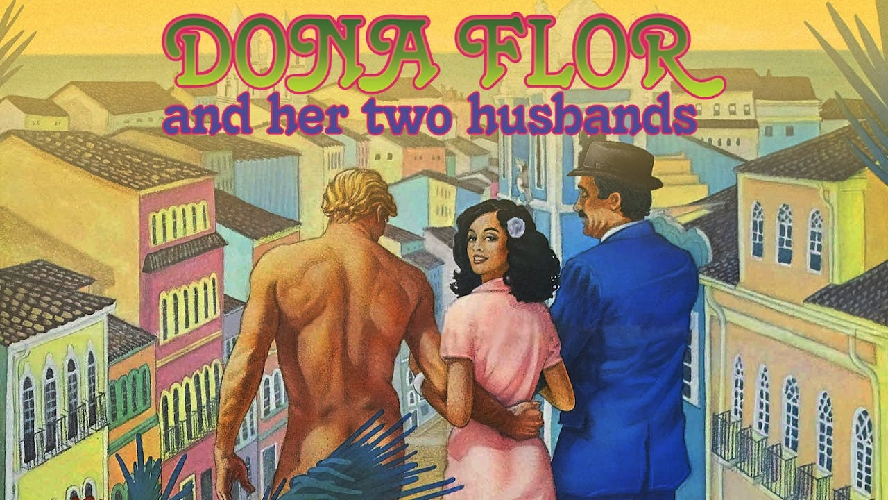 PLAZA THEATRE - DONA FLOR AND HER TWO HUSBANDS