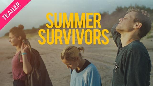 Summer Survivors - Trailer