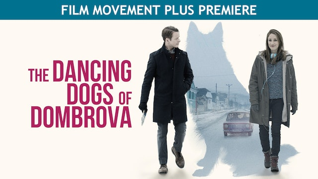 The Dancing Dogs of Dombrova