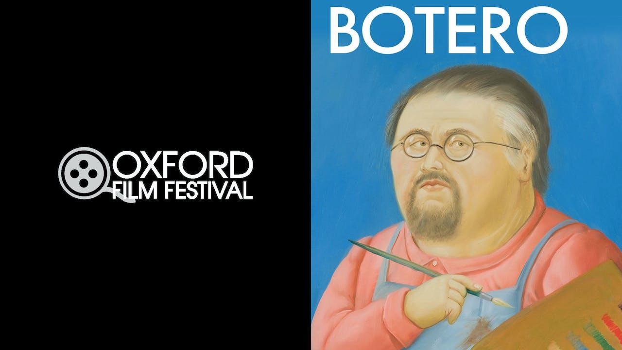 OXFORD FILM FESTIVAL presents BOTERO