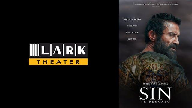 LARK THEATER presents SIN