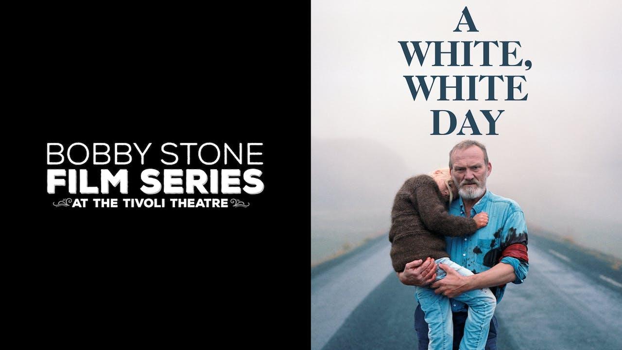 TIVOLI THEATRE presents A WHITE, WHITE DAY