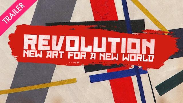 Revolution: New Art for a New World - Trailer