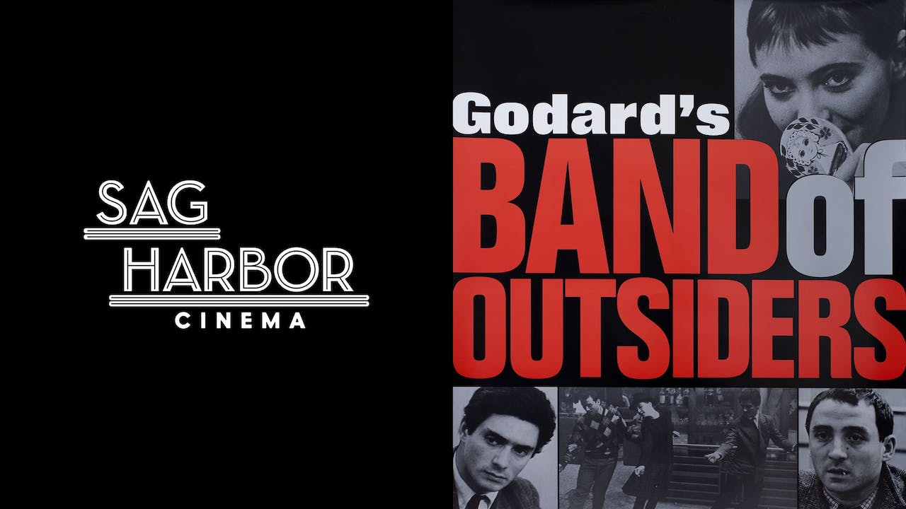 SAG HARBOR CINEMA presents BAND OF OUTSIDERS
