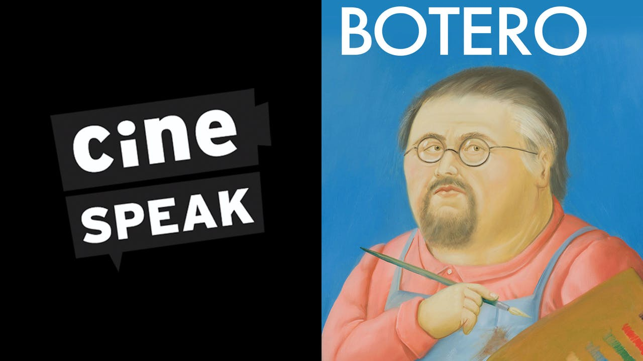 CINESPEAK presents BOTERO