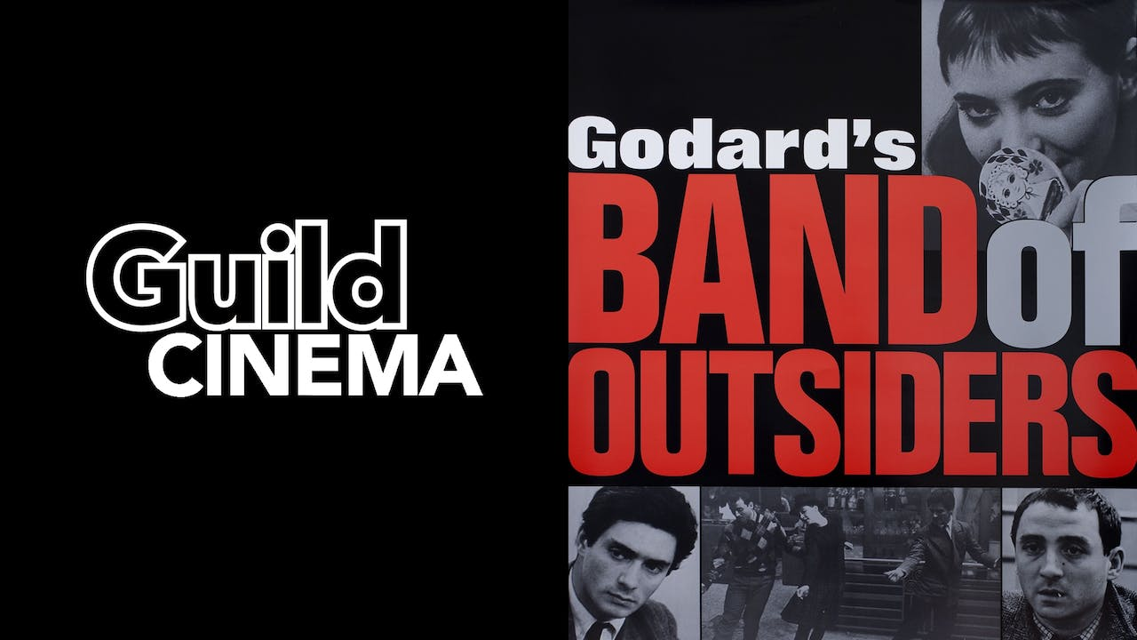 GUILD CINEMA presents BAND OF OUTSIDERS