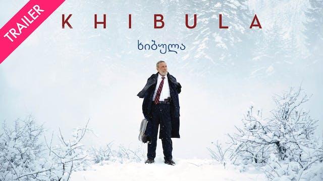 Khibula -Trailer