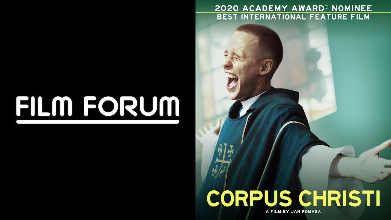 FILM FORUM presents CORPUS CHRISTI