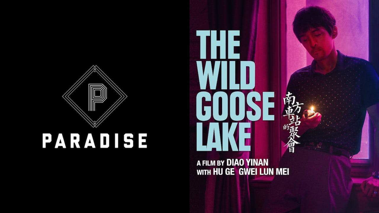 PARADISE presents THE WILD GOOSE LAKE
