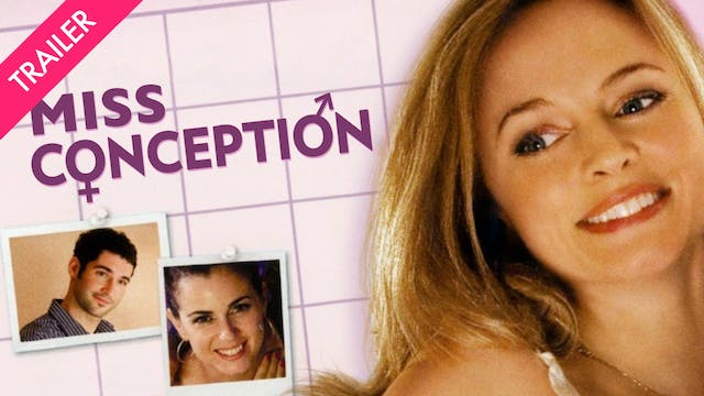 Miss Conception - Trailer