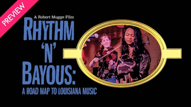 Rhythm 'n' Bayous: A Road Map to Loui...